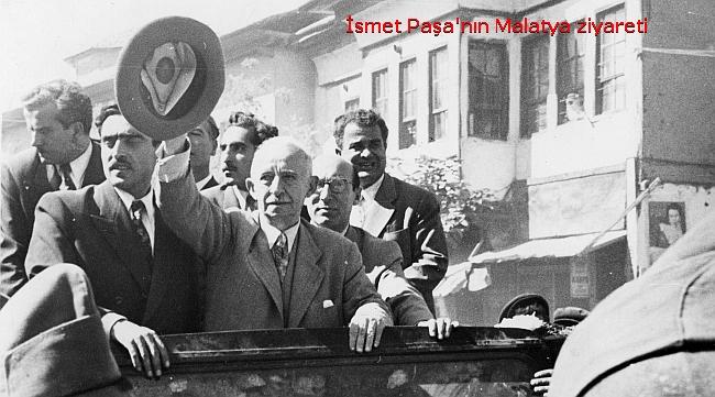 İsmet Paşa ve 'Malatya Köyü'nden Malatya Şehrine..