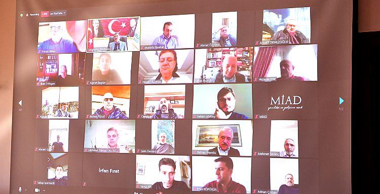 Gürkan ve MİAD Video Konferansta Buluştu