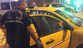 Takside Silahlı Saldırıya Uğradı